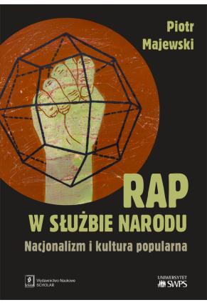 RAP W SŁUŻBIE NARODU <br>Nacjonalizm i kultura popularna