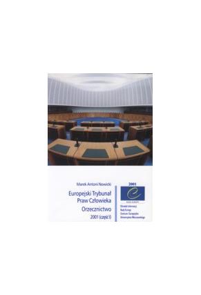 Europejski Trybunał <br>Praw Człowieka<br>ORZECZNICTWO 2001 (część I)