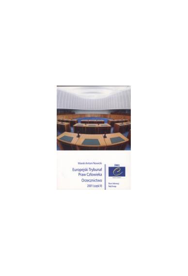 Europejski Trybunał <br>Praw Człowieka<br>ORZECZNICTWO 2001 (część II)