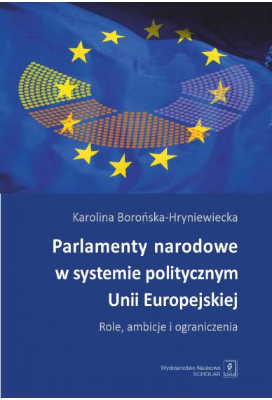 PARLAMENTY NARODOWE W SYSTEMIE POLITYCZNYM UE