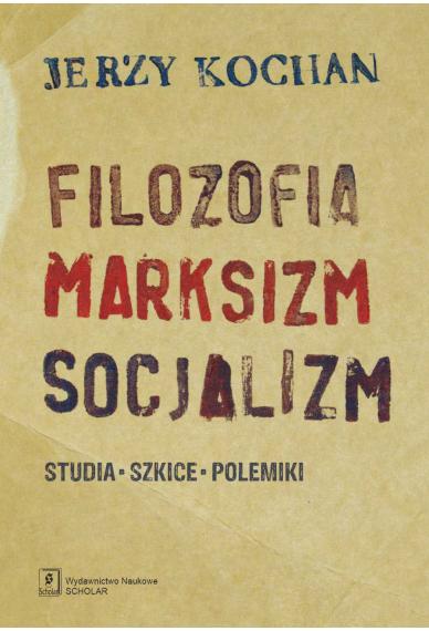 FILOZOFIA, MARKSIZM, SOCJALIZM