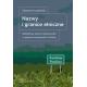 NAZWY I GRANICE ETNICZNE<BR>Dodatkowe nazwy miejscowości w językach mniejszości w Polsce