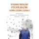 WYBRANE PROBLEMY PSYCHOLOGICZNA WSPÓŁCZESNEJ SZKOŁY