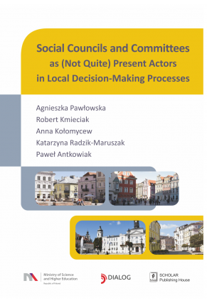 SOCIAL COUNCILS AND COMMITTEES AS<br> (NOT QUITE) PRESENT ACTORS IN LOCAL DECISION-MAKING PROCESSES