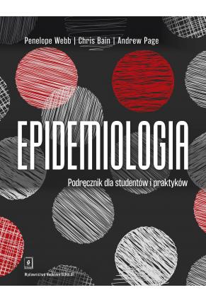 EPIDEMIOLOGIA<BR>Podręcznik dla studentów i praktyków
