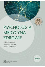 PSYCHOLOGIA – MEDYCYNA – ZDROWIE <br>t. 2