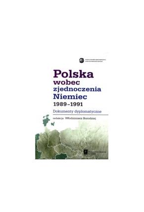 POLSKA WOBEC <br>ZJEDNOCZENIA NIEMIEC <br>Dokumenty dyplomatyczne
