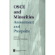 OSCE AND MINORITIES <br>Assessment and Prospects