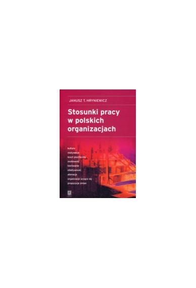 STOSUNKI PRACY <br>W POLSKICH ORGANIZACJACH
