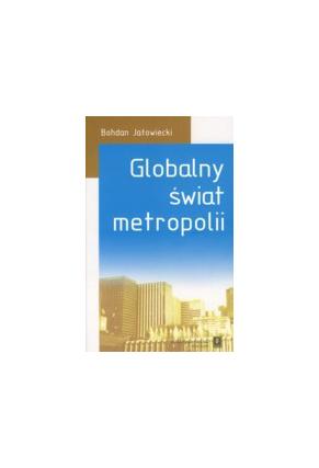 GLOBALNY ŚWIAT <br>METROPOLII