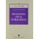 SOCJOLOGIA ŻYCIA PUBLICZNEGO <br>seria Wykłady z Socjologii, t. 3