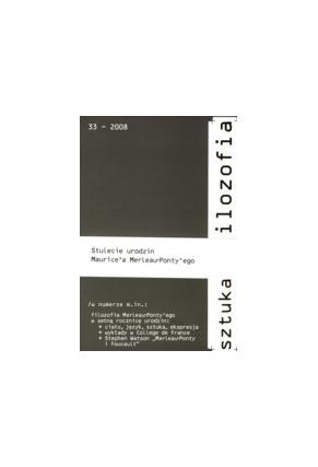 2008 SZTUKA I FILOZOFIA, t. 33 <br>UWAGA!!! Do kupienia także w PDFie